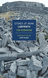 Stones of Aran: Labyrinth (New York Review Books Classics) by Tim Robinson (2009-09-08)