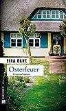 Osterfeuer (Kriminalromane im GMEINER-Verlag) - Ella Danz