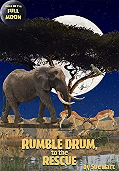 Tales of the Full Moon: Rumble Drum to the Rescue by [Sue, Hart]