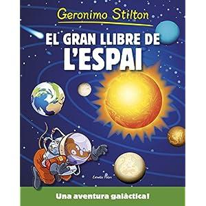 El gran llibre de l'espai de Geronimo Stilton: Una aventura galàctica!