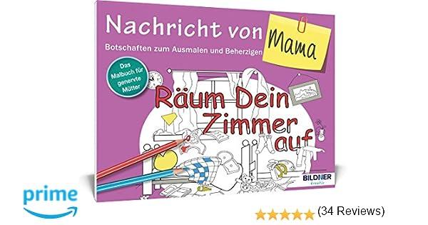 Das Malbuch Fr Erwachsene Nachricht Von Mama Botschaften Zum Ausmalen Und Beherzigen Kreativ Amazonde Bcher