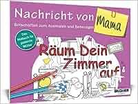 Das Malbuch für Erwachsene: Nachricht von Mama!: Botschaften zum Ausmalen und Beherzigen Kreativ