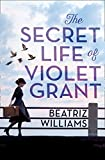 The Secret Life of Violet Grant (The Schuyler Sister Novels, Book 1) (English Edition)