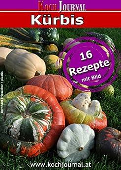 Kürbisrezepte: 16 Rezepte mit Kürbis