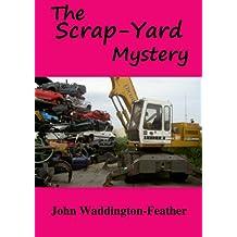The Scrap-Yard Mystery (Blake Hartley Detective Novels Book 7)