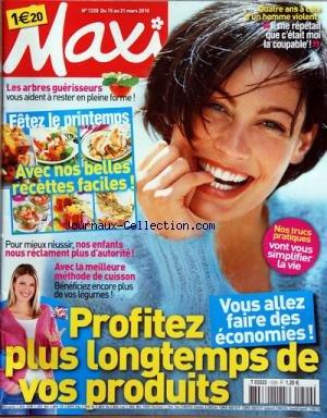 MAXI [No 1220] du 15/03/2010 - PROFITEZ PLUS LONGTEMPS DE VOS PRODUITS -LES ARBRES GUERISSEURS -4 ANS A COTE D'UN HOMME VIOLENT -NOS ENFANT NOUS RECLAMENT PLUS D'AUTORITE -AVEC LA MEILLEURE METHODE DE CUISSON / LES LEGUMES -BELLES RECETTES FACILES par Collectif