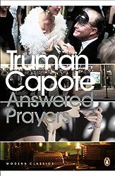 Answered Prayers: The Unfinished Novel (Penguin Modern Classics)
