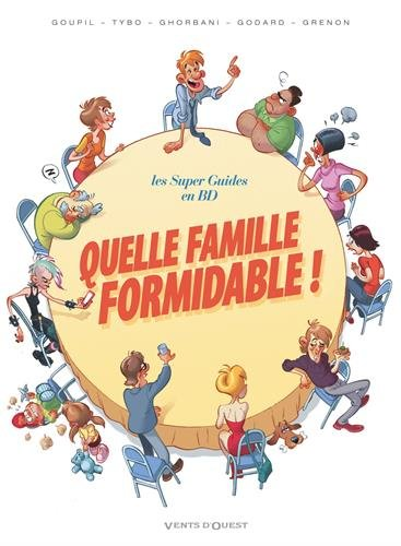Quelle famille formidable ! par Collectif