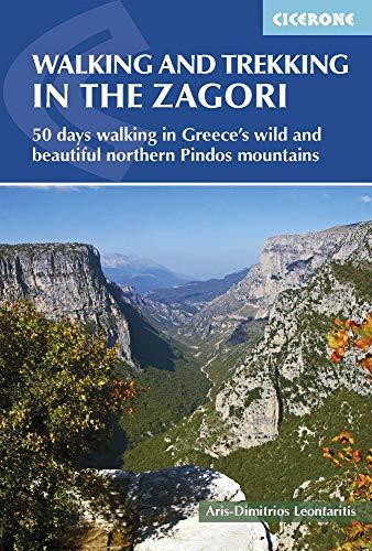 Walking and Trekking in Zagori: 37 days walking in Greece's wild and beautiful northern Pindos mountains