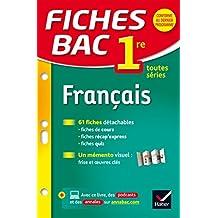 Fiches bac Français 1re toutes séries: fiches de révision - Première séries générales et technologiques