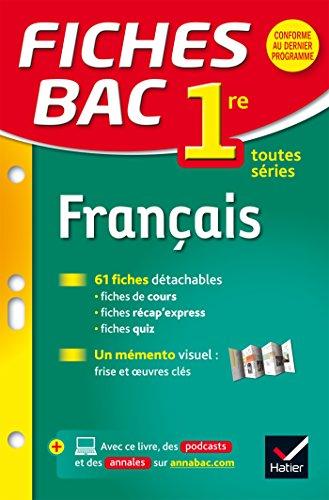 Fiches Bac 1re: Francais 1re Toutes Series par Sophie Saulnier