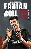 Fabian Boll - Das Herz von St. Pauli: Eine Biografie