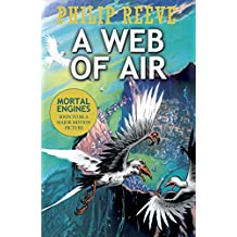 A Web of Air (Fever Crumb Triology)