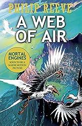 A Web of Air (Fever Crumb Triology Book 2)
