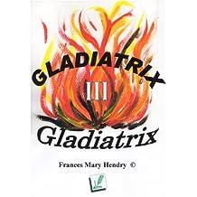 Gladiatrix III - Gladiatrix