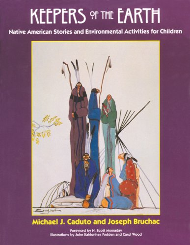 keepers-of-the-earth-native-american-stories-and-environmental-activities-for-children