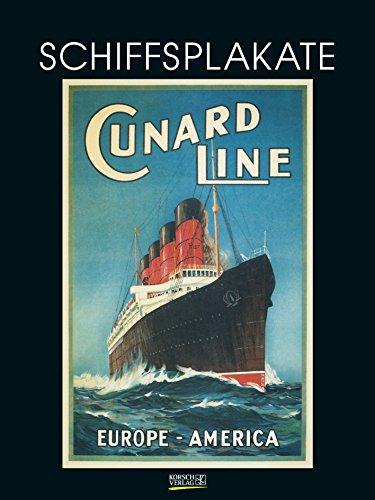 Schiffsplakate 201719 2019: Großer Kunstkalender. Wandkalender mit historischen vintage Plakaten für Welt-Reisen. 48 x 64cm