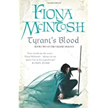 Tyrant's Blood: Book Two of the Valisar Trilogy (Valisar Trilogy 2) by Fiona McIntosh (2010-07-08)