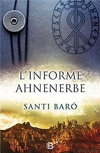 L'informe Ahnenerbe par Santi Baró
