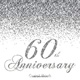60th  Anniversary Guest Book: Modern Guestbook for Sixtieth Diamond  Wedding...