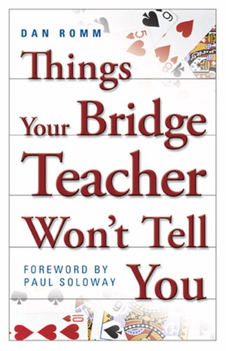 Things Your Bridge Teacher Won't Tell You