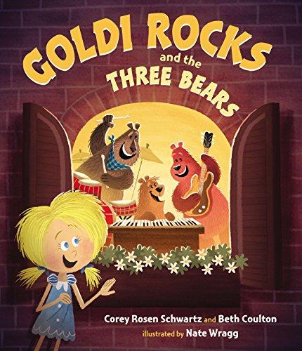 Goldi Rocks and the Three Bears por Corey Rosen Schwartz