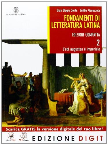 Fondamenti di letteratura latina - Edizione compatta - Volume 2 + Atlante