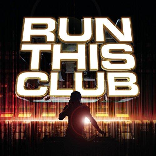 Run This Club [Explicit]