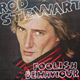 ROD STEWART - FOOLISH BEHAVIOUR - LP vinyl