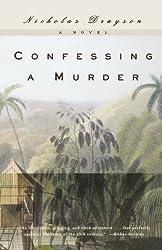 Confessing a Murder: A Novel