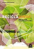 Reciclajuego: Cómo dar juego al material de desecho (Juegos)