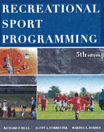 Recreational Sport Programming por Richard F. Mull