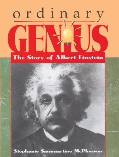 Ordinary Genius: The Story of Albert Einstein por Stephanie Sammartino McPherson