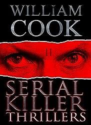 Serial Killer Thrillers: Fictional Serial Killer Stories (English Edition)