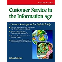 Crisp: Customer Service in the Information Age: A Common Sense Approach to High-Tech Help (Crisp Fifty Minute Series) by JoAnn Haberer (2004-06-28)