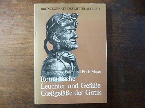 Bronzegeräte des Mittelalters, Bd.1, Romanische Leuchter und Gefäße, Gießgefäße der Gotik