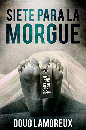 Siete para la morgue por Doug Lamoreux