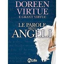 Le Parole degli Angeli (Spiritualità e tecniche energetiche)