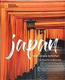 Das große NATIONAL GEOGRAPHIC Buch Japan. Bildband für die perfekte Japan-Reise. Mit detailliertem Wissen zu Land, Leute und Kultur. Eine fotografische Rundreise und ein Muss für alle Japan-Urlauber -