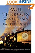 #6: Ghost Train to the Eastern Star: On the tracks of 'The Great Railway Bazaar'