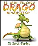 Il Mio Piccolo Drago Domestico (My Little Pet Dragon)
