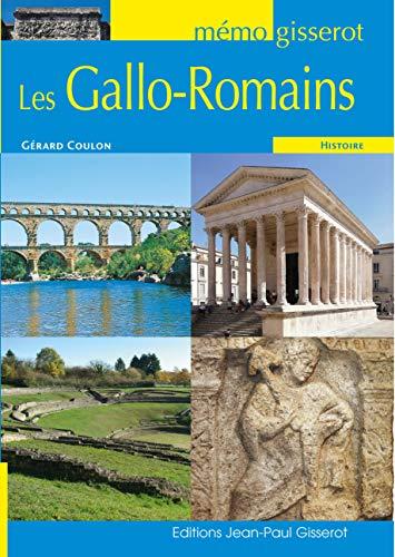 Mémo Gisserot: Les Gallo-Romains par  Gérard Coulon