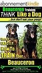 Beauceron Training | Think Like a Dog...