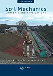 Soil Mechanics: Concepts and Applications, Third Edition by William Powrie (2013-11-03)