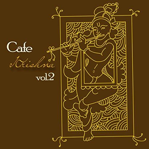 Cafe Krishna, Vol. 2 (Exotic M...