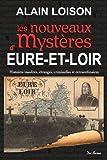 Eure et Loir, nouveaux mystères