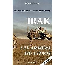 Irak : Les armées du chaos (seconde édition)