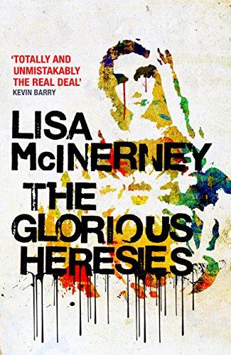 Buchseite und Rezensionen zu 'The Glorious Heresies' von Lisa McInerney