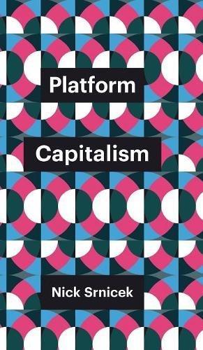 Platform Capitalism (Theory Redux)