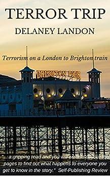 Terror Trip by [Landon, Delaney]
